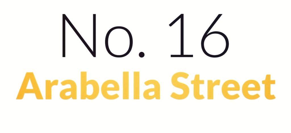 No. 16 Arabella Street